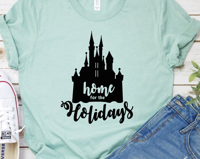 Home for the Holidays Castle-  Magical Vacation Tee - Adult, Youth, Toddler, and Tanks-Over 100 Color Choices