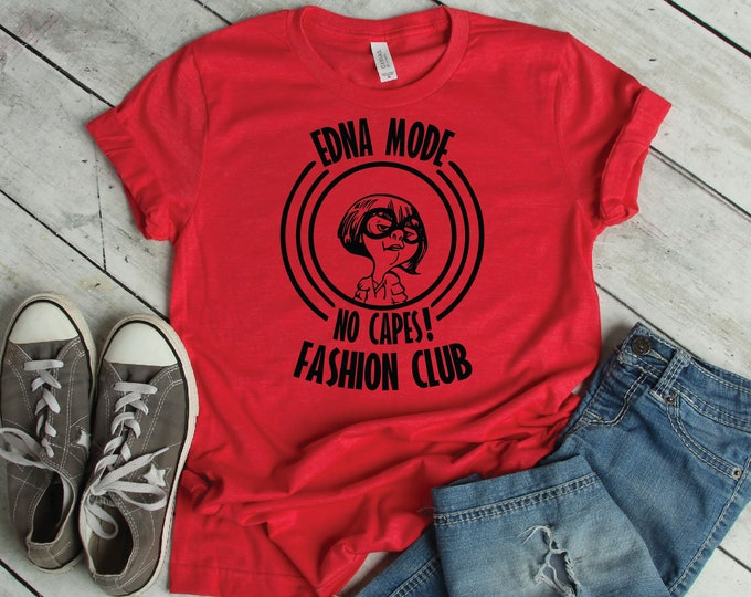 Edna Mode...No Capes Fashion Club- Magical Vacation Tee - Adult, Youth, Toddler, and Tanks-Over 100 Color Choices