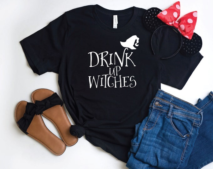 Drink Up Witches-  Magical Vacation Tee - Adult, Youth, Toddler, and Tanks-Over 100 Color Choices