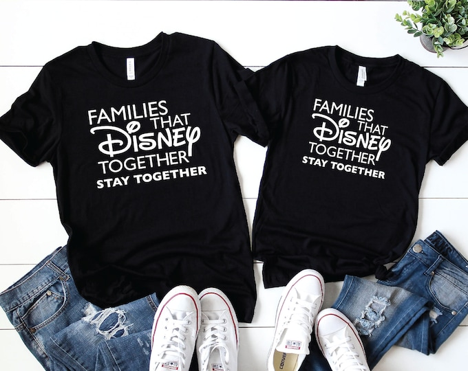 Families That Disney Together- Magical Vacation Tee - Adult, Youth, Toddler, and Tanks-Over 100 Color Choices
