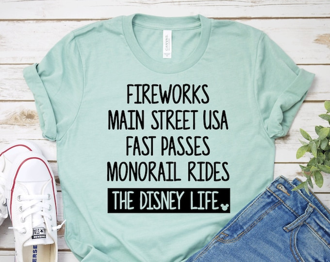 Fireworks, Main Street, Fast Passes, Monorail Rides, Disney Life! -  Magical Vacation Tee - Adult, Youth, Toddler, and Tanks