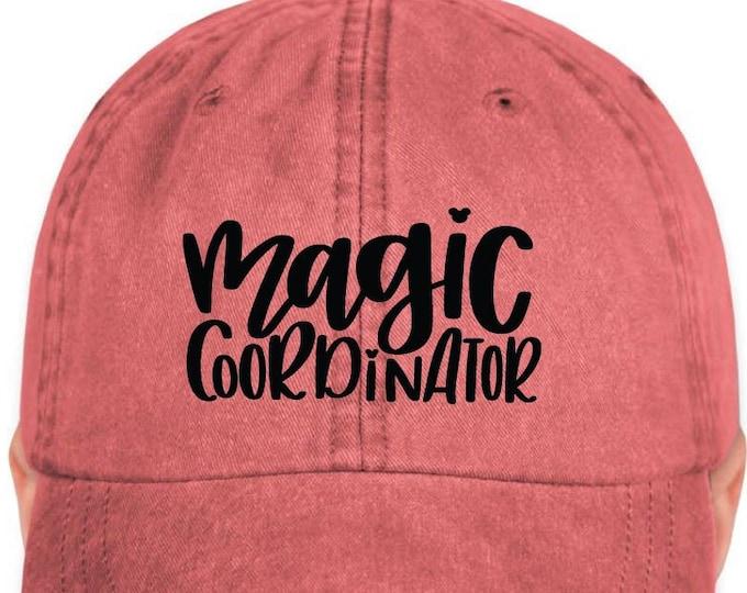 Disney Inspired Hat - Magic Coordinator - Disney Hat - Dad Hat - Magic Hat