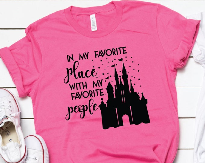 My Favorite Place With My Favorite People - Disney Vacation - Disney Family - Magical Vacation Tee - Adult, Youth, Toddler, and Tanks