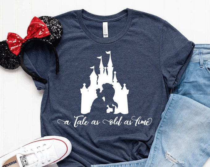"Beauty and the Beast ""A Tale as Old as Time"" - Adult, Youth, Toddler, and Tanks-Over 100 Color Choices"