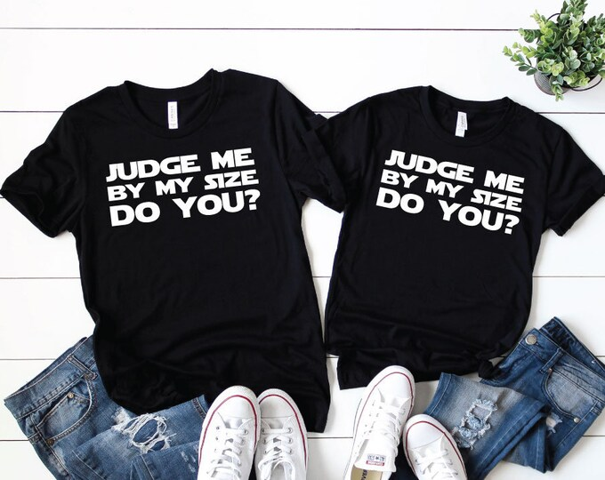 Judge Me By My Size Do You?-  Magical Vacation Tee - Adult, Youth, Toddler, and Tanks-Over 100 Color Choices