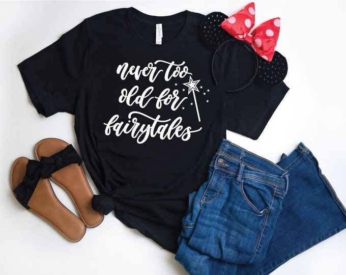 Never Too Old for Fairytales -  Magical Vacation Tee - Adult and Youth sizes