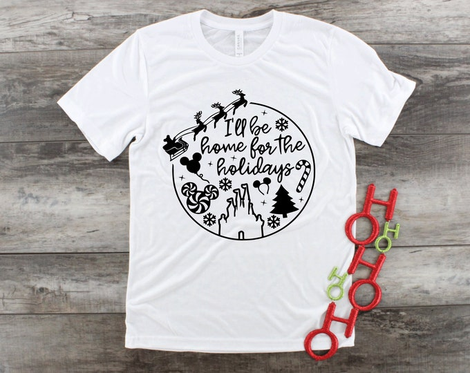 Home for the Holidays -  Magical Vacation Tee - Adult and Youth sizes