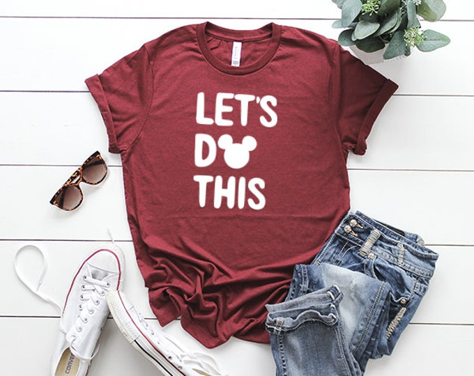 Let's Do This!-  Magical Vacation Tee - Adult, Youth, Toddler, and Tanks-Over 100 Color Choices