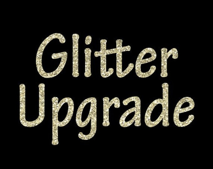 Glitter Upgrade