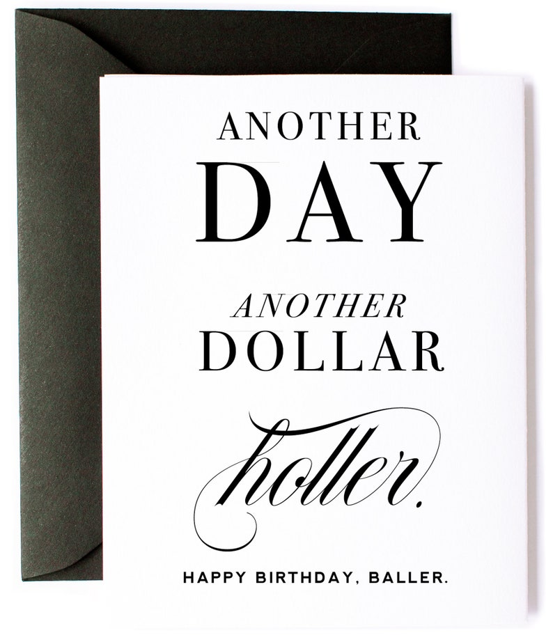 Happy Birthday Card, Rap Lyrics Birthday Gift, Another Day, Another Dollar    Birthday Greeting Card