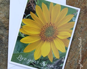 Inspirational Photo Note Card - Live Your Dreams - Yellow Flower Nature Photography