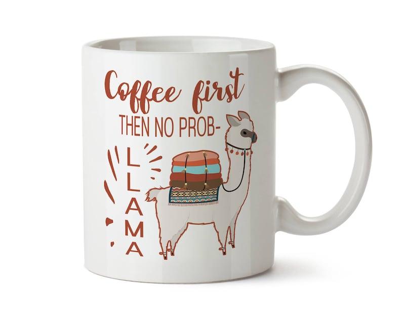 63d35e4af7f No Prob LLAMA Mug Llama Coffee Mug Drama Llama Funny Llama | Etsy