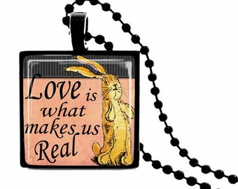 """Velveteen Rabbit """"Love Is What Makes Us Real""""  METAL FRAMED Glass Tile Necklace  INCLUDES Chain"""