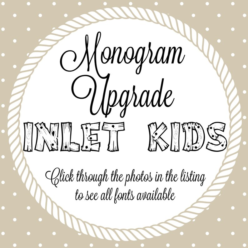 Monogram Upgrade for Inlet Kids Shop image 0