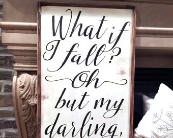 What If I Fall Wood Sign, Oh My Darling, What If You Fly,  Modern Farmhouse, Fixer Upper Style, Large Framed Sign, Nursery Decor, Farmhouse