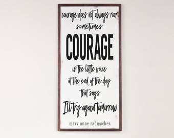 Courage Quote Wall Art, Farmhouse Sign, Distressed Farmhouse Wood Sign, Large Framed Sign, Modern Farmhouse, Inspirational Courage Quote