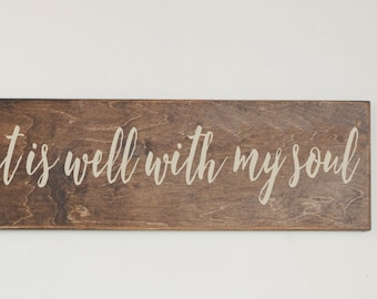 It Is Well With My Soul Wood Sign, Stained Wood Sign, Home Decor, Wood Stain Sign, Art for Home, Home Wall Decor, Wood Sign, Rustic Sign