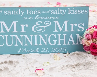 Wedding Sign Sandy Toes and Salty Kisses