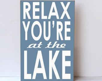 Relax at Lake, Wood Sign, Lake Decor, Wall Decor, Lake House Decor, Lake Home Decor, Beach, Nautical Decor, Lake Wall Art, Lake House Sign
