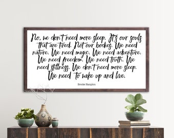 Inspired Quote Wood Sign, Book Quote Wall Art, Brooke Hampton Quote, Quote Prints, Country Home Decor, Wooden Framed Wall Art