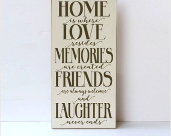 Home Decor Wood Sign, Home Is Where Love Resides, Memories Friends and Laughter, Family Wall Art, Family Room Decor, Family Wood Sign