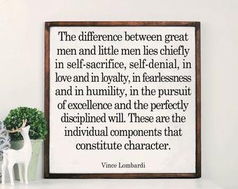 Vince Lombardi Quote/Great Men