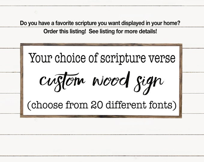 Featured listing image: Custom Scripture or Quote Wood Sign, Custom Bible Verse, Scripture Wall Art, Wooden Signs with Quotes, Farmhouse Sign