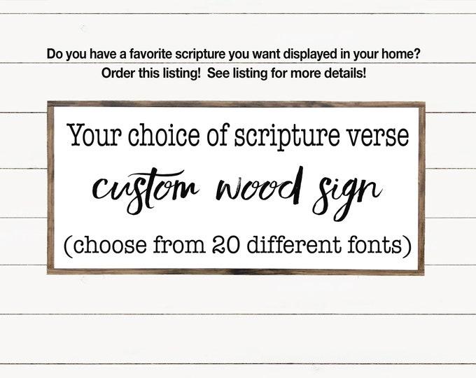 Featured listing image: Custom Scripture Wood Sign, Custom Bible Verse, Farmhouse Wall Decor, Scripture Wall Art, Wooden Signs with Quotes, Farmhouse Sign