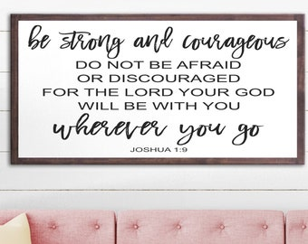 Scripture Wood Sign, Bible Verse Joshua 1:9,  Be Strong and Courageous Wall Art, Farmhouse Sign, Farmhouse Style Sign, Distressed Wood Sign
