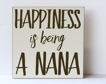 Nana Wood Sign, Gift for Grandparent, Gift for Nana, Happiness is Being A Nana, Grandparent Wood Sign, Nana and Papa Sign, Gift for Parents