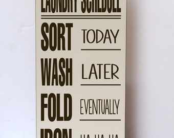 Laundry Sign, Laundry Schedule, Laundry Room Sign, Wood Sign, Laundry Wood Sign, Sign for Laundry Room, Decor for Laundry Room, Your Colors