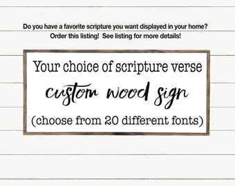 Custom Scripture or Quote Wood Sign, Custom Bible Verse, Scripture Wall Art, Wooden Signs with Quotes, Farmhouse Sign