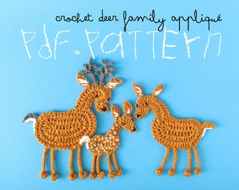 Crochet Pattern Deer Family Appliqué, 3 types, deer doe fawn roebuck tuto, DIY project patch with crochet diagram and pictures