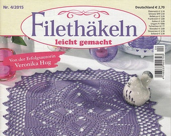 Magazine Filethakeln leicht gemacht 4_2015 journal crochet pattern for filet lace table cloth vintage runner of any kind easter eggs