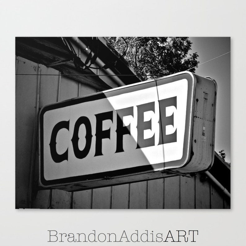 Coffee Sign Print Black and White Kitchen Art Photography image 0