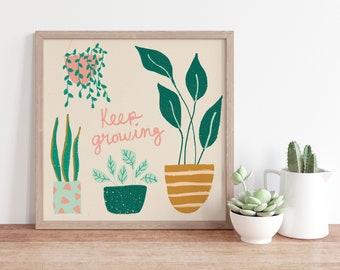Keep Growing Houseplants Square Art Print