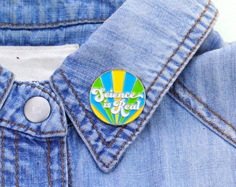 Science is Real Enamel Pin Retro 70s Type Flair