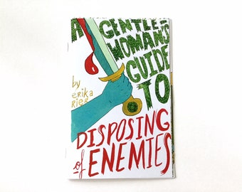 A Gentlewoman's Guide to Disposing of Enemies - comic book zine