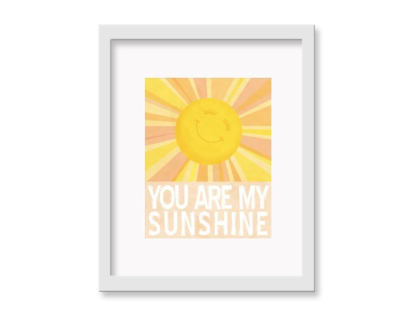 Children's Wall Art  You Are My Sunshine Print  8 image 0