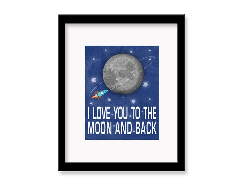 I Love You to the Moon and Back  11 x 14 image 0