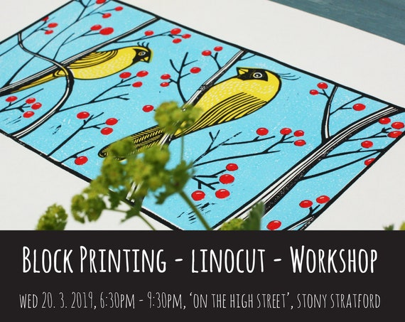 Block Printing Workshop - Linocut - 6.30pm - 9.30pm - 20. 3. 2019 - On the High Street, Stony Stratford, Kat Lendacka - UK
