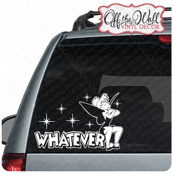 Marvelous Disney Tinkerbell Whatever Vinyl Car Decal Pabps2019 Chair Design Images Pabps2019Com