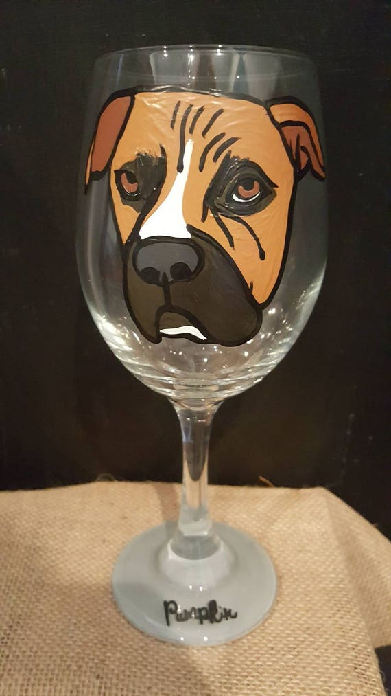 Custom painted pet wineglass, bull dog, pit bull, bully breeds, animal lover gift, Doberman, frenchie