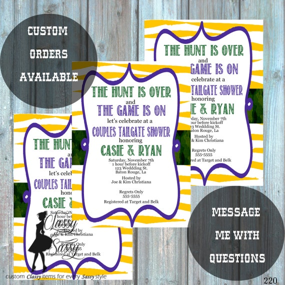 The Hunt is Over Invitation, Couples shower invitation, tailgate shower invitation, The Hunt is over and the Game is on  220