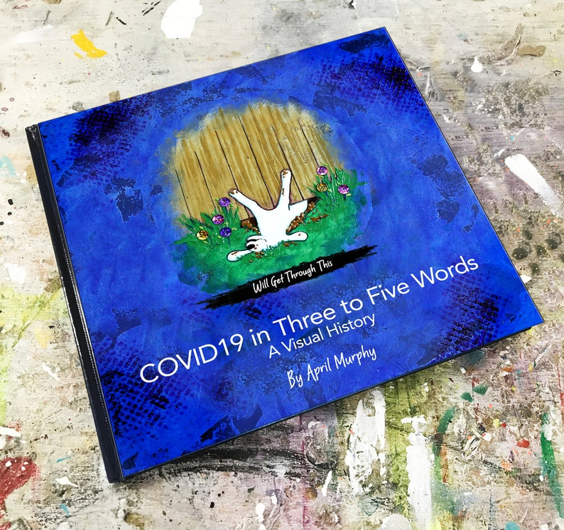 Covid-19 Coffee Table Book: A Whimsical and Respectful History image 0