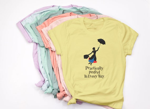 c9edc7cbf Mary Poppins Shirt/ Practically Perfect in Every Way t-Shirt / | Etsy