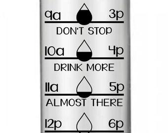 Drink Your Water Decal, Water Bottle Vinyl, Drink Your Water SVG, Water Bottle, Daily Water Intake