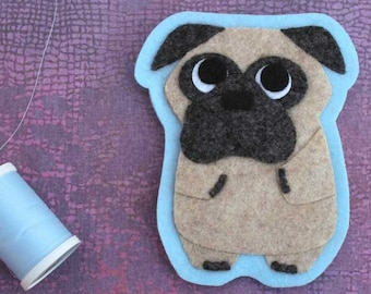 Pug - Dog Lover's Gift  - Iron on Patch OR Ornament - Sew On Patch - Felt Animal Applique -  Peaches the Pug