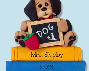 Puppy Teacher / School  HANDMADE POLYMER CLAY Personalized Christmas Ornament Limited Edition