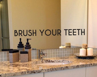 Brush Your Teeth Decal, Bathroom Decal, Mirror Decal, Bathroom Mirror Decal, Wall Decal, Quote Decal, Bathroom Rules, Brush Your Teeth, Kids